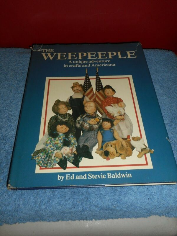 The Weepeeple A Unique Adventure In Crafts And Americana By Ed & Stevie Baldwin