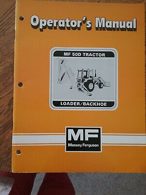 Massey-ferguson Operators Manual For 50d Tractor - Loaderbackhoe Printed 282