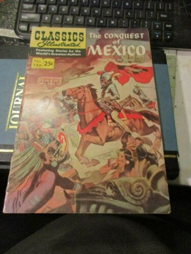 1960 Classics Illstrated #156 - The Conquest of Mexico