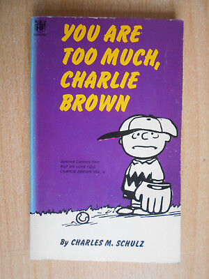 Schulz , Charles M. You are too much,Charlie Brown Cartoons 1970 Coronet english