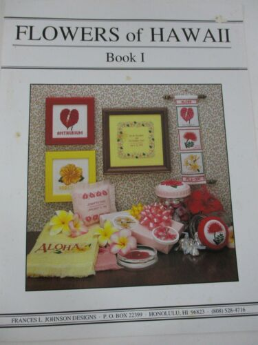 Cross-Stitch Crafts Book: FLOWERS OF HAWAII BOOK 1