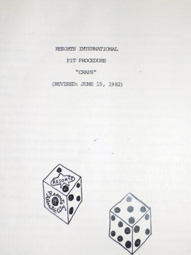 VINTAGE RESORTS INTERNATIONAL CASINO A.C. PIT PROCEDURE MANUAL CRAPS 1982