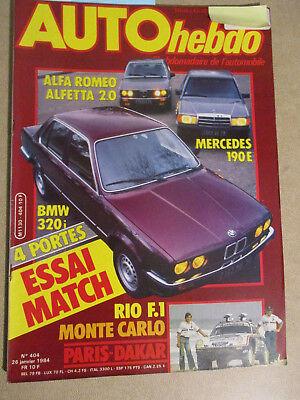 AUTO HEBDO: n°404: 26/01/1984: BMW 320i - ALFETTA 2.0 - MERCEDES 190E - PARIS DA