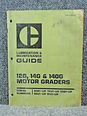 Oem Caterpillar Cat 12g 14g 140g Motor Grader Lubrication Maintenance Manual
