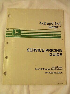 John Deere 4x2 6x4 Gator Service Pricing Guide Manual Spg1055 Jan. 5 1994