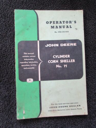 Original Operator Manual for JOHN DEERE # 71 Cylinder Corn Sheller