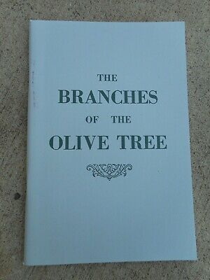 THE BRANCHES OF THE OLIVE TREE by Dr. I M Haldeman/ 64 pages/The Gospel Hour  Olive Tree Branch