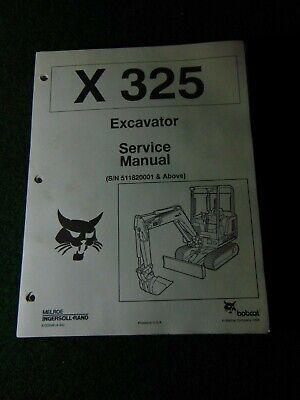Bobcat Hydraulic Excavator 325 Service Repair Manual Sn 511820001 X325 1994