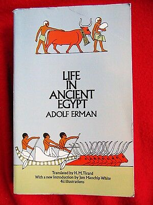 LIFE IN ANCIENT EGYPT ~ by Adolf Erman  ~ 1971, Paperback ~ FIRST EDITION