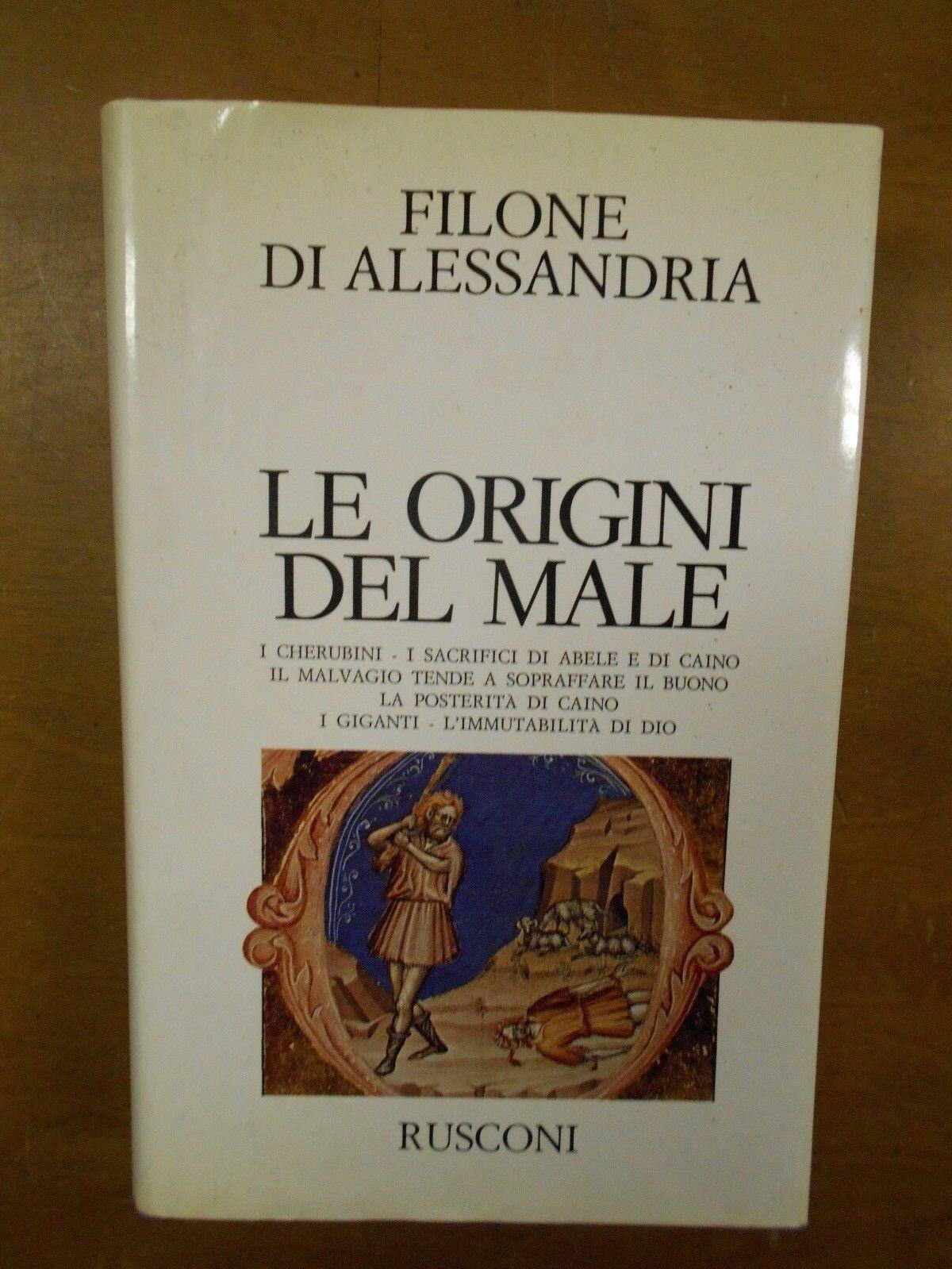 FILONE DI ALESSANDRIA- LE ORIGINI DEL MALE- RUSCONI 1984