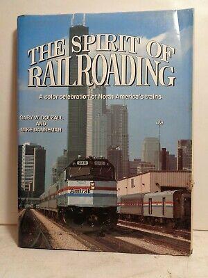 KALMBACH #1046 THE SPIRIT OF RAILROADING BY GARY W.DOLZALL