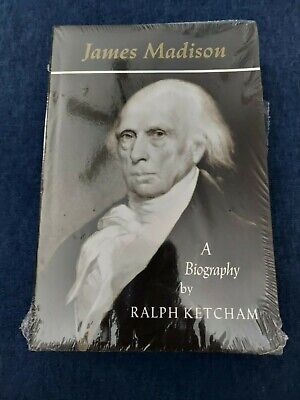 James Madison A Biography by Ralph Ketcham, Tradepaper