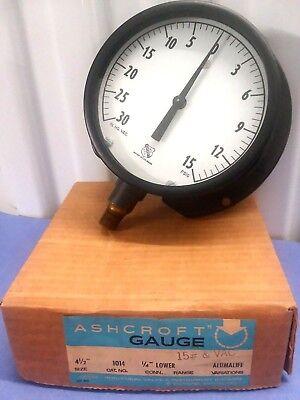 Ashcroft 1014 Alumalife 30 Vac 15 Psig Max Pressure Gauge 4-12 Nos