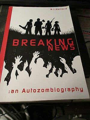 Breaking News  An Autozombiography By N  J  Hallard  2010  Paperback  Zombie