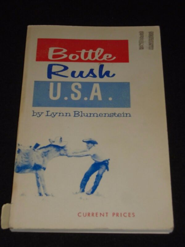 Vintage Bottle Rush U.S.A. Bottle Collecting Prices By Lynn Blumenstein 1966
