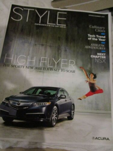 Style Spring Summer 2014 Magazine Acura High Flyer Sporty New 2015 TLX Brand New