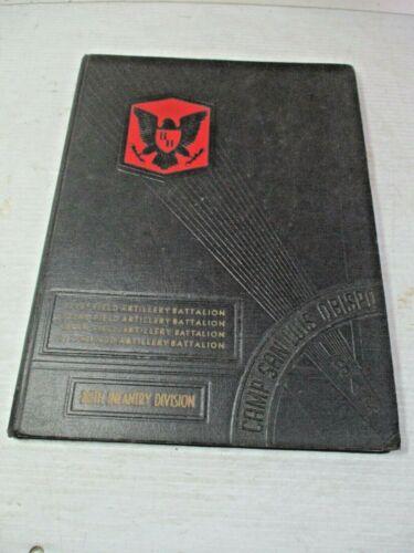 BOOK - CAMP SAN LUIS OBISPO 86th Infantry BLACK HAWK Division 1945 Year Book