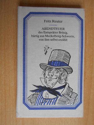 Reuter , Fritz Abendteuer des Entspekter Bräsig / De lütt Bökerie Werner Schinko