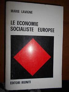 MARIE-LAVIGNE-LE-ECONOMIE-SOCIALISTE-EUROPEE-EDITORI-RIUNITI-1975