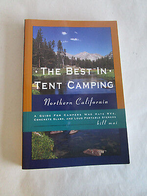 THE BEST IN TENT CAMPING NORTHERN CALIFORNIA BY BILL (The Best Camping In California)