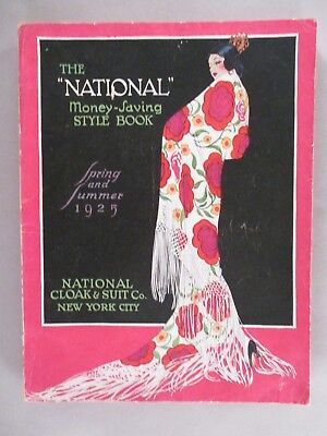 National Cloak CATALOG - Spring/Summer, 1925 ~~ 344 pages of mostly fashion
