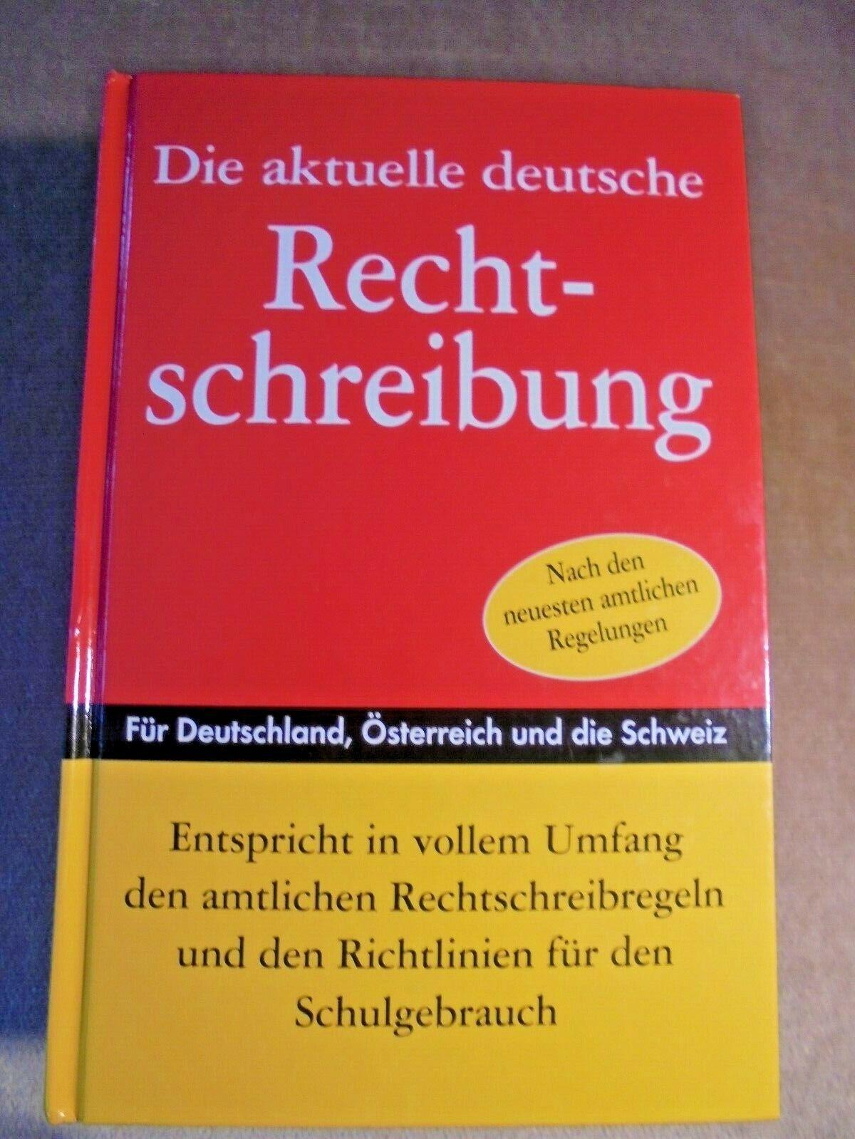 Die aktuelle deutsche Rechtschreibung