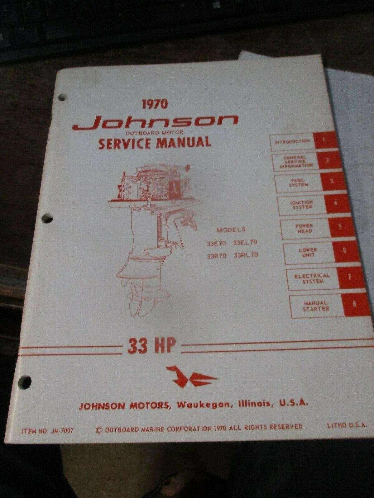 1970 OMC Johnson Outboard 33 HP Models 33E70 33EL 70 Service Manual JM-7007