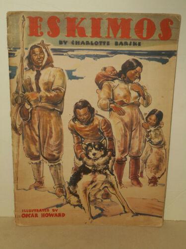 1940 ESKIMOS Artists & Writers Guild Linen Book Barske Illustrated Oscar Howard