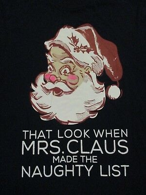 S blue SANTA'S FACE WHEN MRS. CLAUSE MAKES THE NAUGHTY LIST t-shirt by - Naughty Mrs Clause