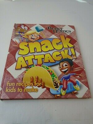 Snack Attack! (Better Homes and Gardens Cooking) fun recipes for kids to