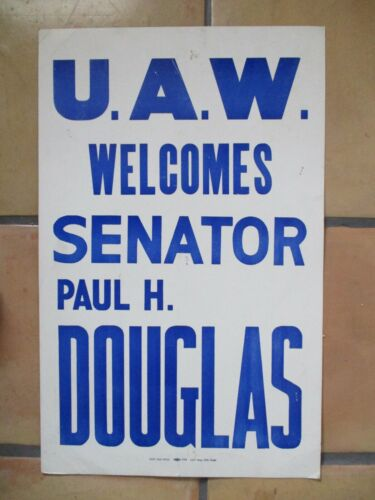 1960s UAW Labor Union Welcomes Illinois Senator Paul H Douglas Political Poster