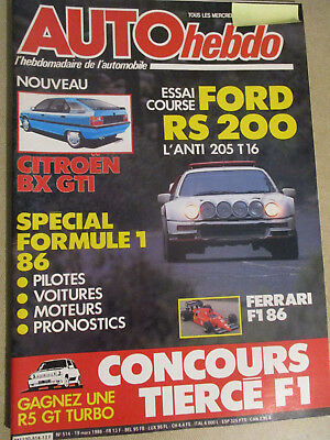 AUTO HEBDO: n°514: 19/03/1986: FORD RS 200 Gr. B - CITROEN BX GTI -SPECIAL F1 86