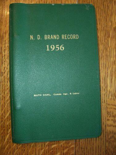 1956 North Dakota BRAND RECORD n.d. nd book  matt dahl commissioner vtg