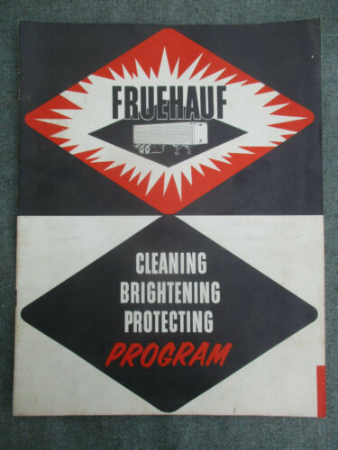 VINTAGE 1950s FRUEHAUF TRUCK TRAILER CLEANING PROTECTING PROGRAM BOOKLET