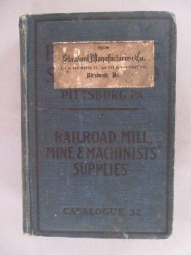 Pittsburgh Supply CATALOG - 1910 ~~ plumbing, railroad, mining, mills, Standard