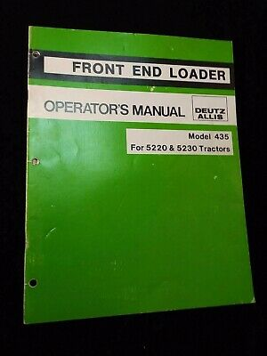 Original Deutz Allis 425 Front End Loader Operators Manual For 5220 5230 Tractor