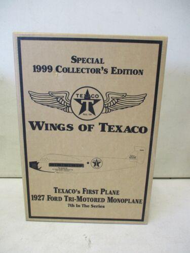 1999 Texaco Wings of Texaco First Plane 1927 Ford Tri-Motored Monoplane