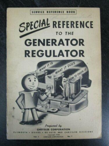 1948 Chrysler Service Reference Book - The Generator Regulator