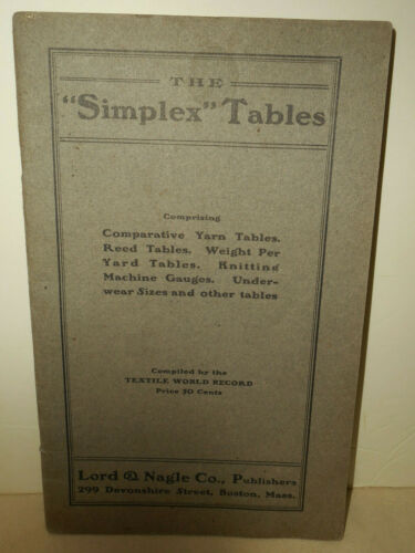 The Simplex Tables Textile World Record Lord & Nagle Co. Publishers Boston Mass.