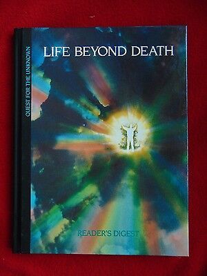 LIFE BEYOND DEATH ~ Quest for the Unknown~Reader's Digest ~ 1992 Hard Cover