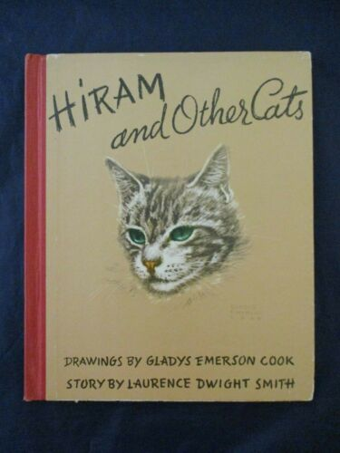 Vtg 1941 Hiram and Other Cats Drawings Gladys Emerson Cook Story Laurence Smith