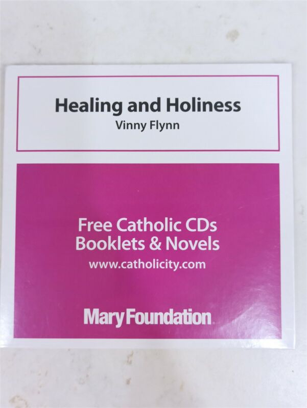 Mary Foundation Healing and Holiness by Vinny Flynn (Catholic CD)