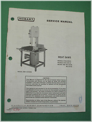 Hobart 57005701 5801 Meat Saw Factory Service Manual