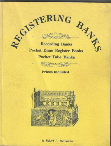 REGISTERING BANKS-RECORDING BANKS-POCKET DIME & POCKET TUBE BANKS