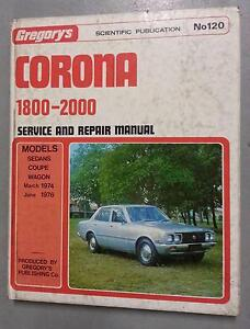 CORONA******2000 MARCH 1974-JUNE 1976 WORKSHOP MANUAL Officer Cardinia Area Preview