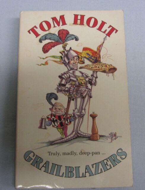 Grailblazers by Tom Holt (pbk)