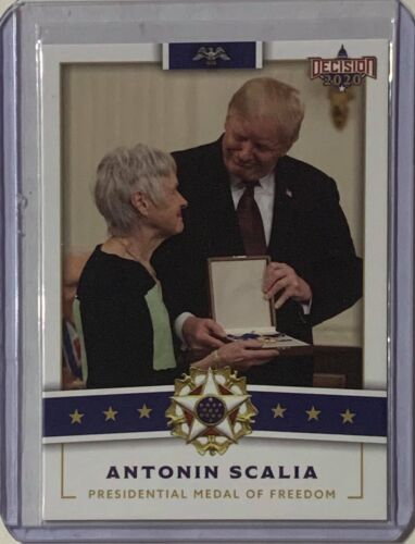 ANTONIN SCALIA 2020 DECISION PRESIDENTIAL MEDAL OF FREEDOM POSTHUMOUSLY GIVEN