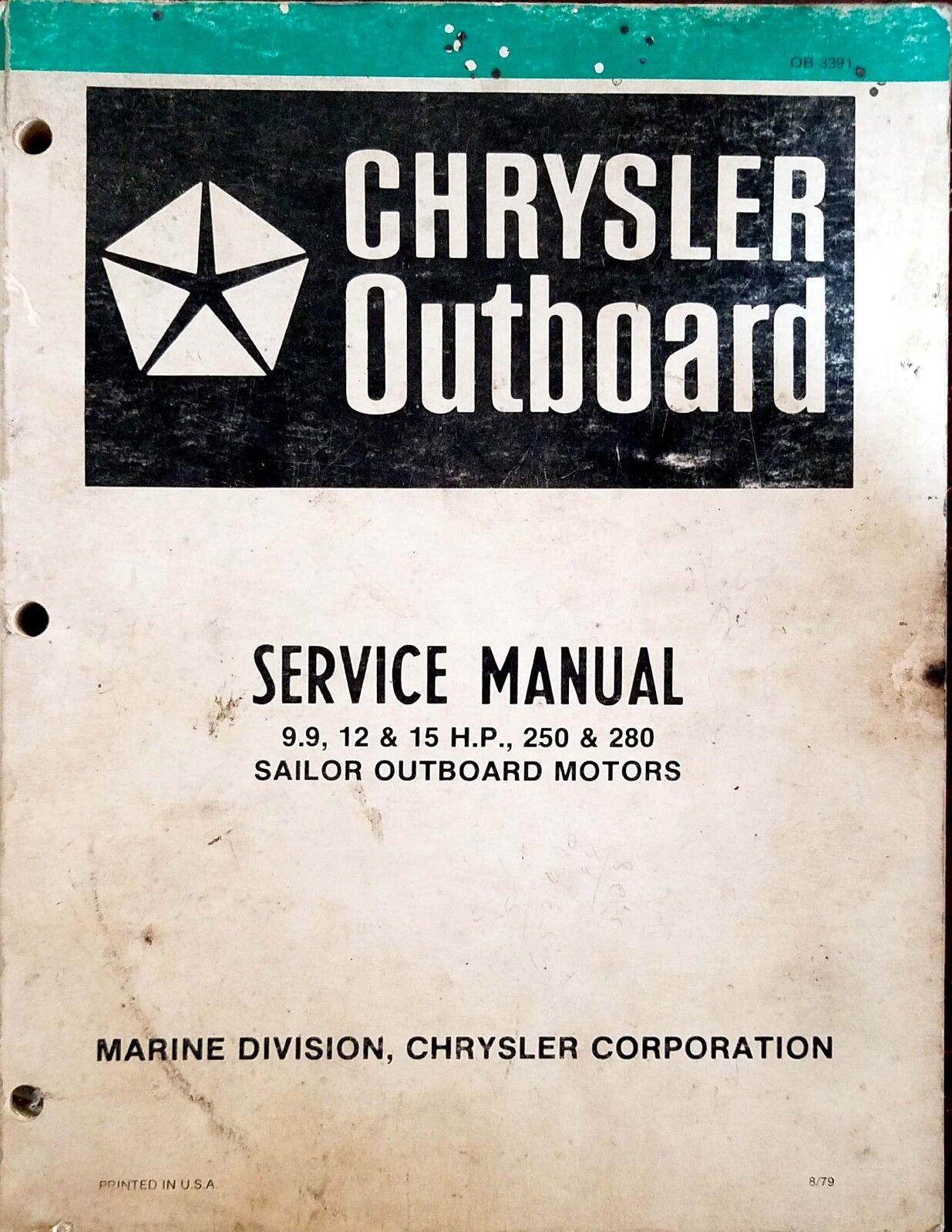 Chrysler Outboard Service Manual for 9.9HP 12HP 15HP 250 Sailor 280 Sailor