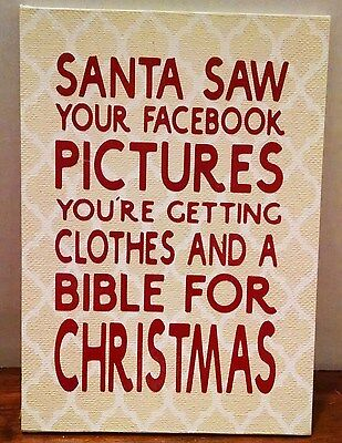 Santa Facebook Clothes Bible Christmas Sign Plaque Funny Handcrafted 5 X7
