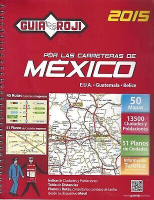 Guia Roji Por Las Carreteras Mexico 2015 ISBN9786074032451